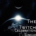 Twitch Celebration - Single