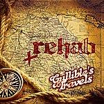 Rehab Gullible's Travels