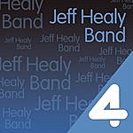 The Jeff Healey Band Four Hits: The Jeff Healey Band