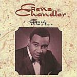 Gene Chandler Soul Master