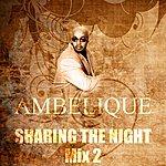 Ambelique Sharing The Night (Mix2)