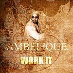 Ambelique Work It