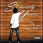 Dot Sincerely Yours