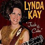 Lynda Kay Jack & Coke