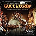 Guce Guce Leeroy - The Last Dragon (I Still Got Them Kicks)