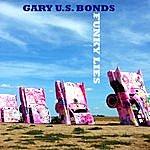 Gary U.S. Bonds Funky Lies