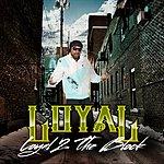 The Loyal Band Loyal 2 The Block