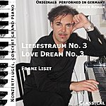 Franz Liszt Love Dream No. 3 , Liebestraum No. 3 (Feat. Roger Roman) - Single