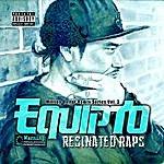 Equipto Resinated Raps - Million Dollar Remix Series Vol. 3