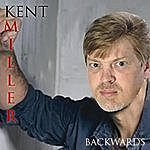 Kent Miller Backwards