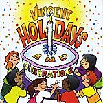 Vincent Holidays And Celebrations