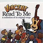 Vincent Read To Me