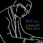 Bill Evans Lullaby Of The Leaves