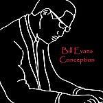 Bill Evans Conception