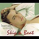 Barratt Waugh Skip A Beat