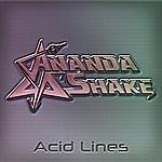 Ananda Shake Acid Lines