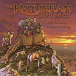 Brian Dunning The Katurran Odyssey: A Musical Journey