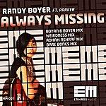 Randy Boyer Always Missing (Feat. Parker)