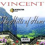 Vincent The Hills Of Home