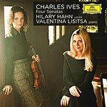 Hilary Hahn Charles Ives: Four Sonatas