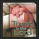 Vision Trust In The Lord