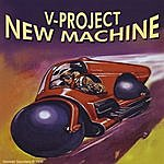 The V-Project New Machine
