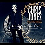 Chris Jones Lost Souls & Free Spirits: The Rebel Collection Old & New