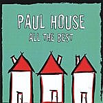 Paul House All The Best