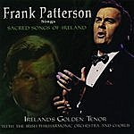 Frank Patterson Frank Patterson Sings Sacred Songs Of Ireland