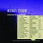 Michael Stearns Collected Thematic Works 1977-1987