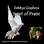 Debbye Graafsma Spirit Of Praise