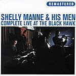 Shelly Manne & His Men Complete Live At The Black Hawk