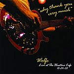 Wolfe Why Thank You Very Much: Live At The Bluetone Café