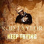 Rod Taylor Keep Trying