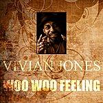 Vivian Jones Woo Woo Feeling