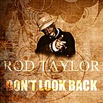 Rod Taylor Don't Look Back