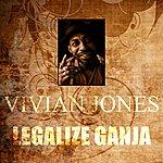 Vivian Jones Legalize Ganja