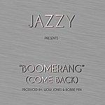 Jazzy Boomerang (Come Back) - Single