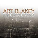 Art Blakey The Classic Years