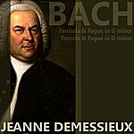 Jeanne Demessieux Bach: Fantasia And Fugue In G Minor