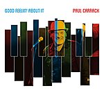 Paul Carrack Good Feelin' About It