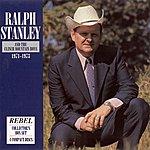 Ralph Stanley Ralph Stanley & The Clinch Mountain Boys 1971-1973