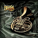 The Canadian Brass The Classics: Between Bach & Handel