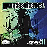 Gym Class Heroes The Papercut Chronicles II (Deluxe)