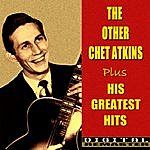 Chet Atkins The Other Chet Atkins And His Greatest Hits