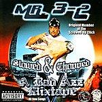 Mr. 3-2 Mr. 3-2 Presents: A Bad Azz Mix Tape V (Slowed & Chopped)