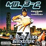 Mr. 3-2 Mr. 3-2 Presents: A Bad Azz Mix Tape V