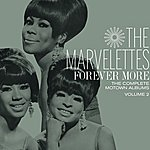 The Marvelettes Forever More: The Complete Motown Albums Vol. 2