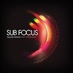 Sub-Focus Falling Down