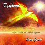 Jonn Serrie Epiphany: Meditations On Sacred Hymns